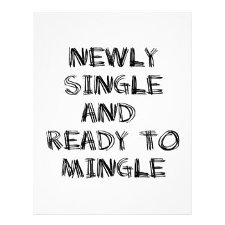 Newly Single and Ready to Mingle - 1 - Black Letterhead