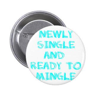 Newly Single and Ready to Mingle - 1 - Cyan Pinback Buttons