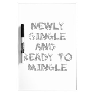 Newly Single and Ready to Mingle - 1 - Gray Dry Erase Whiteboards