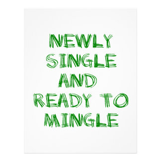 Newly Single and Ready to Mingle - 1 - Green Letterhead Design