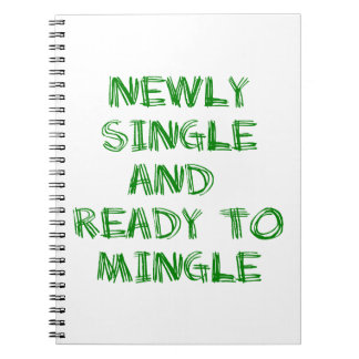 Newly Single and Ready to Mingle - 1 - Green Spiral Note Books