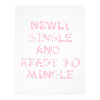 Newly Single and Ready to Mingle - 1 - Pink Letterhead