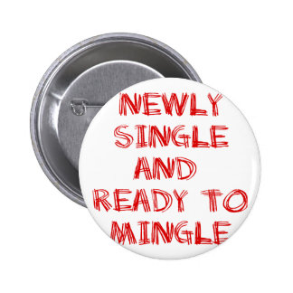 Newly Single and Ready to Mingle - 1 - Red Pinback Buttons