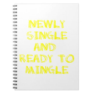 Newly Single and Ready to Mingle - 1 - Yellow Spiral Notebooks