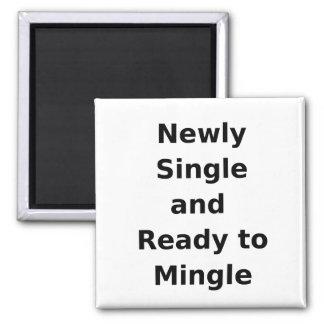 Newly Single and Ready to Mingle - 2 - Black Fridge Magnets