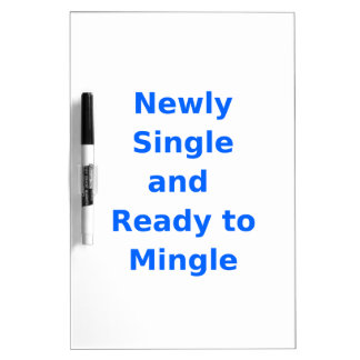 Newly Single and Ready to Mingle - 2 - Blue Dry-Erase Whiteboards