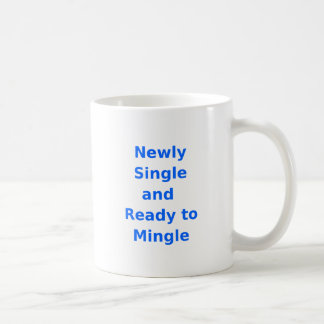 Newly Single and Ready to Mingle - 2 - Blue Coffee Mugs