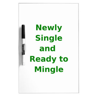 Newly Single and Ready to Mingle - 2 - Green Dry Erase Whiteboards
