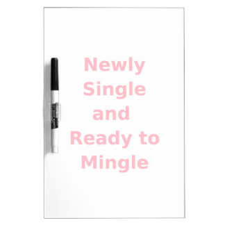 Newly Single and Ready to Mingle - 2 - Pink Dry-Erase Boards
