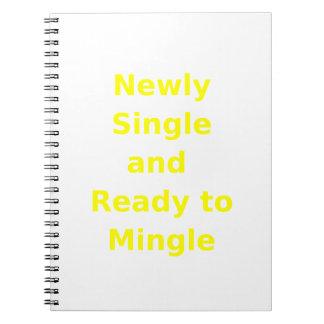 Newly Single and Ready to Mingle - 2 - Yellow Note Book