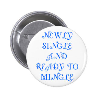 Newly Single and Ready to Mingle - 3 - Blue Buttons