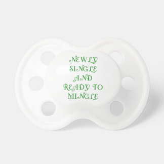 Newly Single and Ready to Mingle - 3 - Green Baby Pacifiers