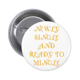 Newly Single and Ready to Mingle - 3 - Orange Pin