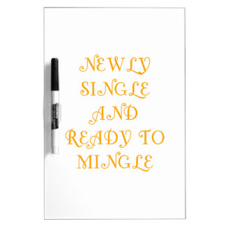 Newly Single and Ready to Mingle - 3 - Orange Dry-Erase Whiteboards