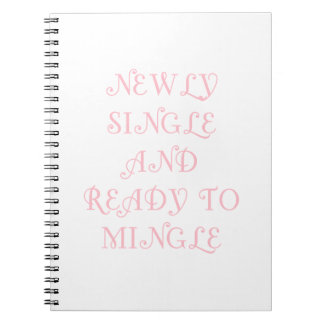 Newly Single and Ready to Mingle - 3 - Pink Notebook