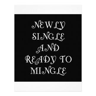 Newly Single and Ready to Mingle - 3 - White Letterhead Design