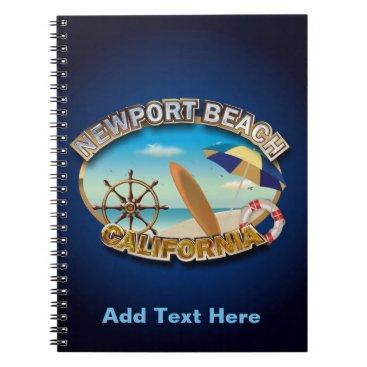 Beach Themed Newport Beach, California Notebook