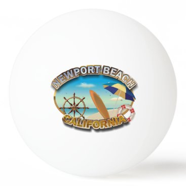 Beach Themed Newport Beach, California Ping-Pong Ball