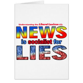 News is Socialist for Lies Card