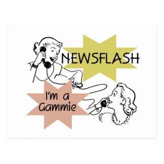 Newsflash I'm a Gammie t-shirts and Gifts Postcard