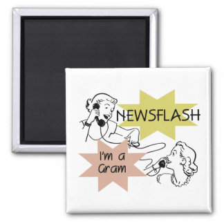 Newsflash I'm a Gram T-shirts and Gifts Refrigerator Magnet