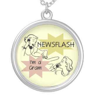 Newsflash I'm a Gram T-shirts and Gifts Pendant