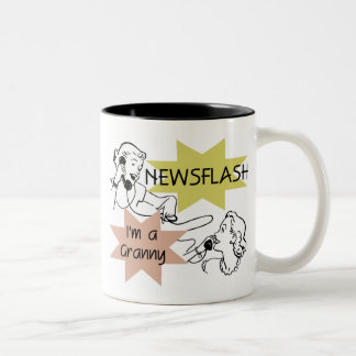 Newsflash I'm a Granny T-shirts and Gifts Two-Tone Coffee Mug