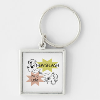 Newsflash I'm A Lola T-shirts and Gifts Keychain