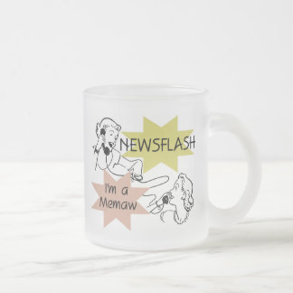 Newsflash I'm a Memaw T-shirts and Gifts Frosted Glass Coffee Mug