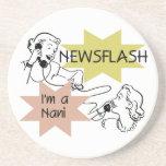 Newsflash I'm a Nani t-shirts and Gifts Drink Coaster
