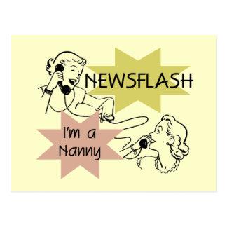 Newsflash I'm a Nanny T-shirts and Gifts Postcard