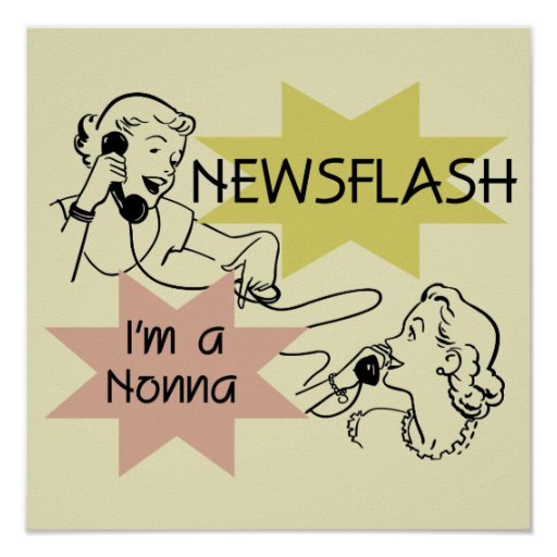 Newsflash I'm a Nonna Tshirts and Gifts Poster