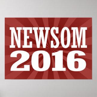 Newsom - Gavin Newsom 2016 Poster