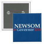Newsom para el gobernador pin cuadrada 5 cm