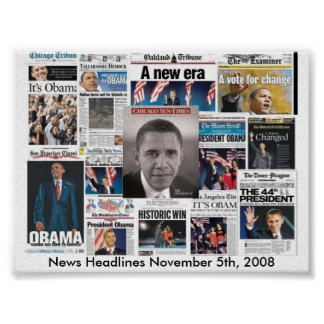 Newspaper front pages on November 5, 2008 Poster