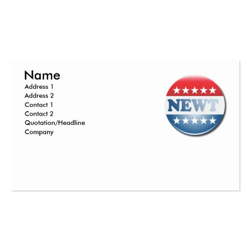 NEWT CAMPAIGN BUTTON Double-Sided STANDARD BUSINESS CARDS (Pack OF 100)