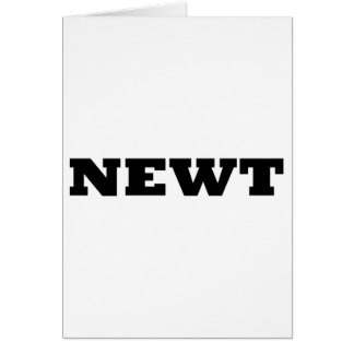 Newt Card