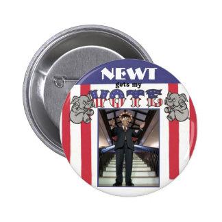 Newt gets my Vote Pinback Button