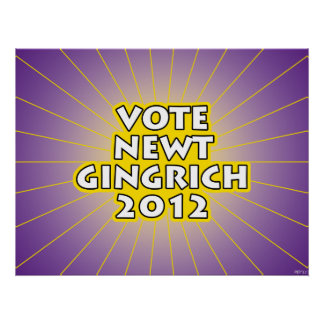 Newt Gingrich 2012 Poster