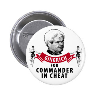 Newt Gingrich for Commander in Cheat 2 Inch Round Button