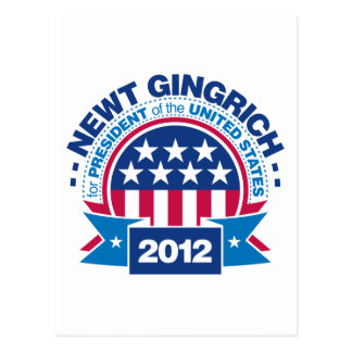 Newt Gingrich for President 2012 Post Card
