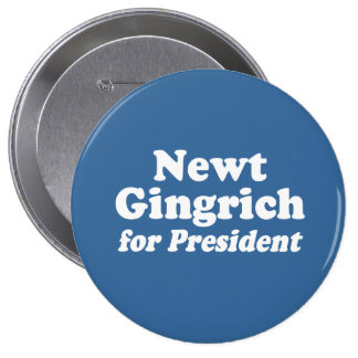 NEWT GINGRICH FOR PRESIDENT 2 PINBACK BUTTON