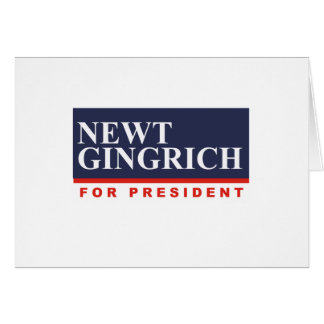NEWT GINGRICH FOR PRESIDENT (Banner) Card