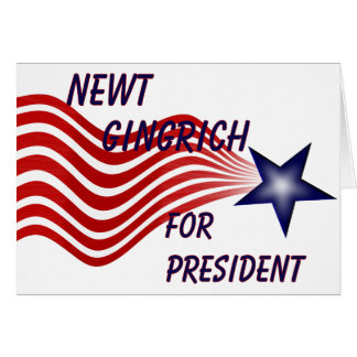 Newt Gingrich For President Shooting Star Card