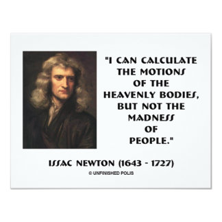 Newton Calculate Motions Madness Of People Quote Card