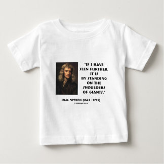 Newton Standing On The Shoulders Of Giants Baby T-Shirt