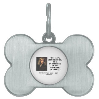 Newton Standing On The Shoulders Of Giants Pet Name Tag