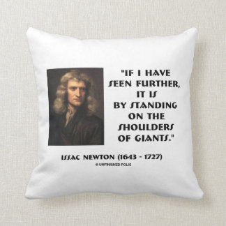 Newton Standing On The Shoulders Of Giants Throw Pillow