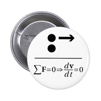 Newton's First Law Pinback Button