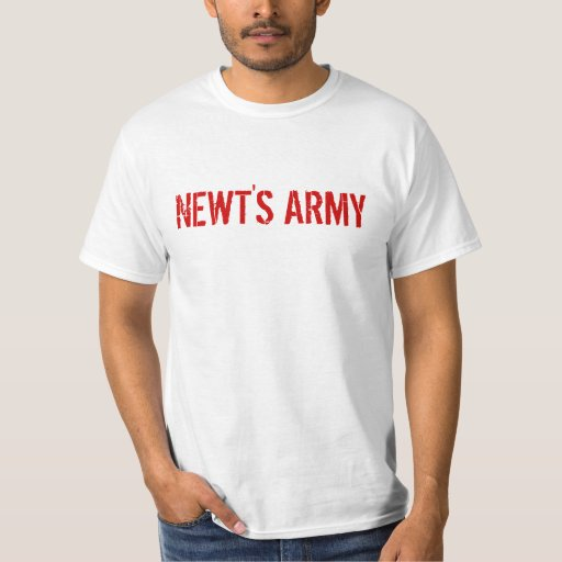 Newt's Army for $2.50 Gas T-Shirt